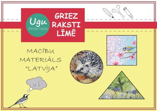Darba lapas «GRIEZ, RAKSTI, LĪMĒ – Latvija» 🇱🇻