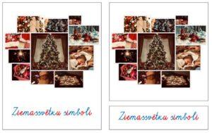 Ziemassvētku simboli – krāsainie rakstītie burti