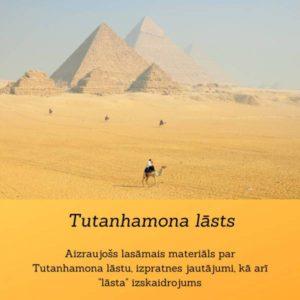Ēģiptes faraona Tutanhamona lāsts – tici vai nē!