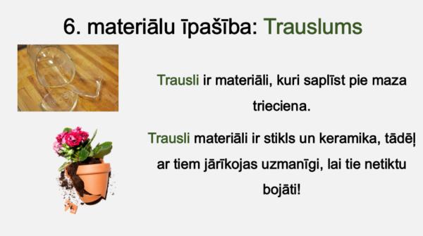 Sadzīvē izmantojamie materiāli un to īpašības (1. – 2. kl.)