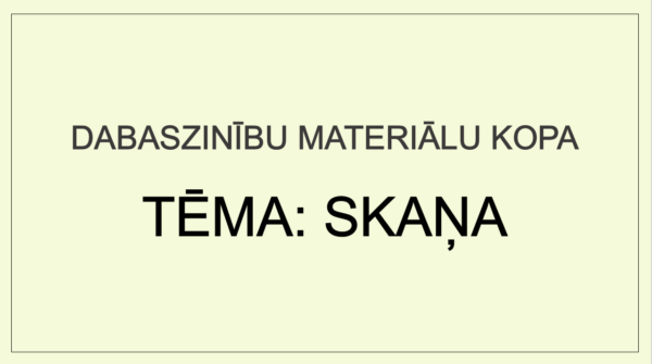 SKAŅA (materiālu kopa)(4. – 5. kl.)