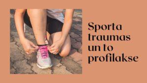 Prezentācija. Sporta traumas un profilakse