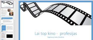 Kino 2.daļa. Lai top kino – profesijas