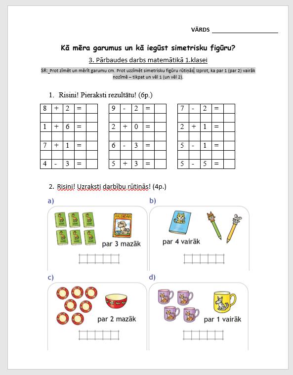 1.klase. Kā mēra garumus un kā iegūst simetrisku figūru?